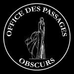 Office des Passages Obscurs